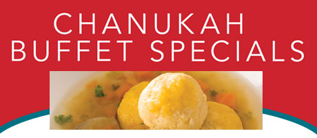 Chanukah Buffet Specials