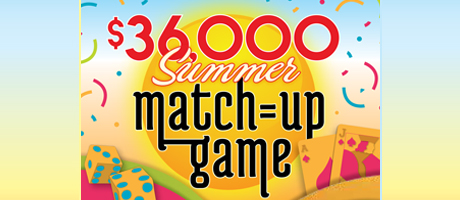 $36,000 Summer Match-Up Game